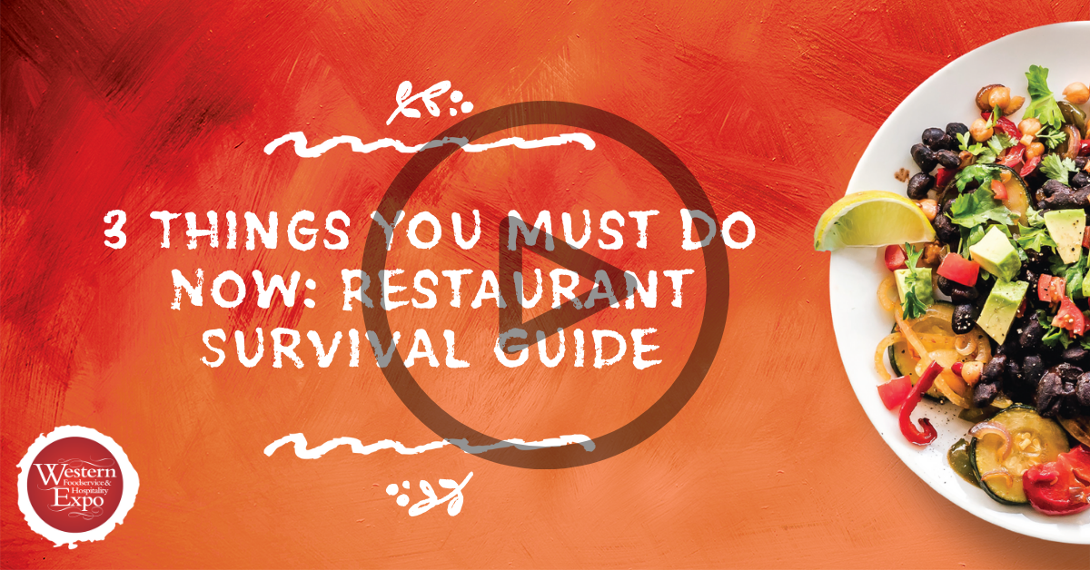 3 Things You Must Do Now: Restaurant Survival Guide