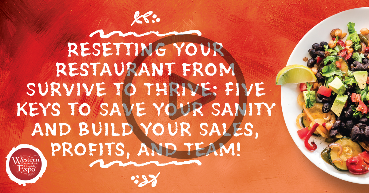 ReSetting Your Restaurant from Survive to Thrive: Five Keys to Save Your Sanity and Build Your Sales, Profits, and Team!