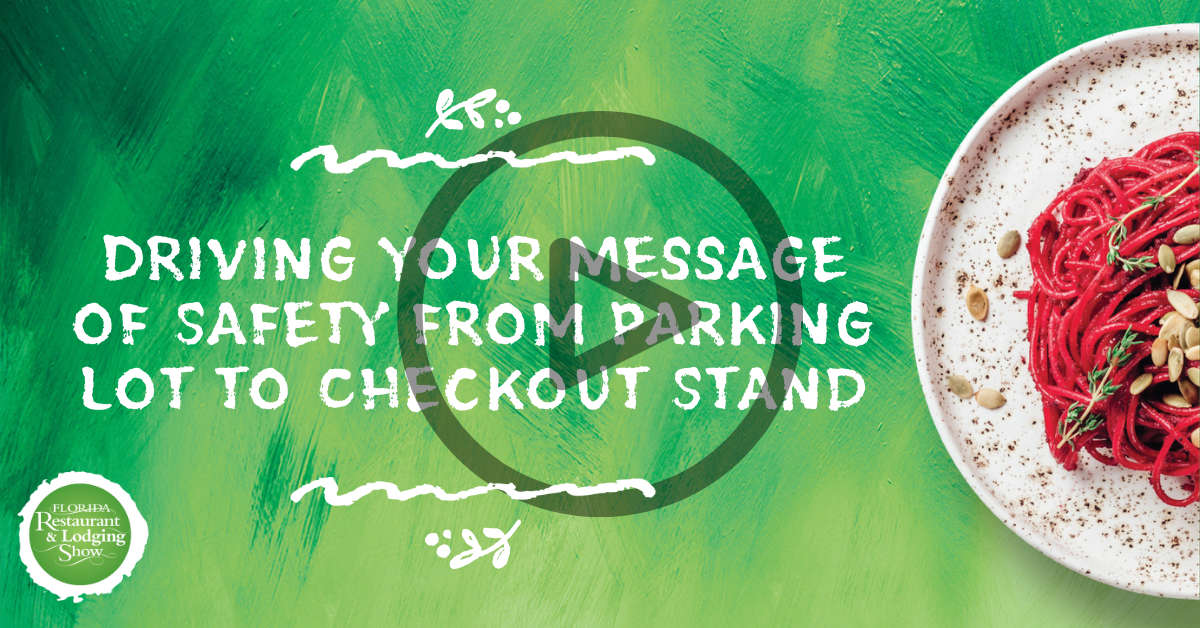 Driving Your Message of Safety from Parking Lot to Checkout Stand