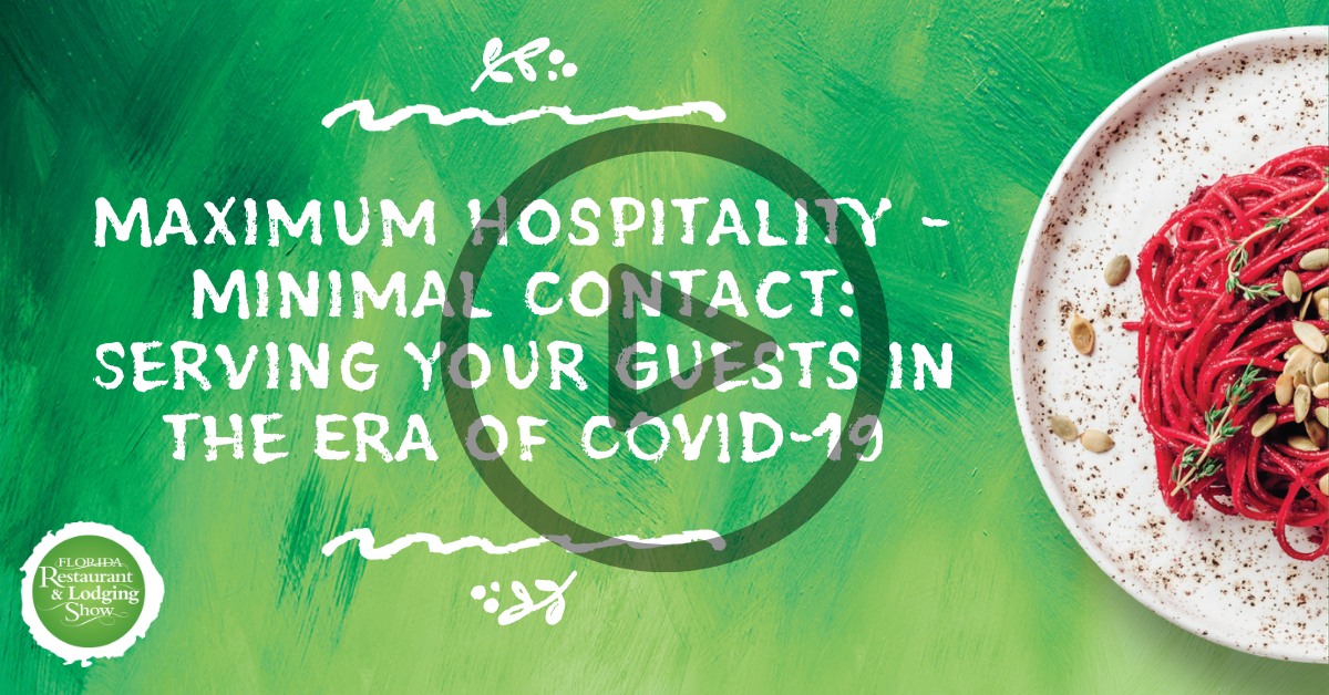 Maximum Hospitality – Minimal Contact: Serving Your Guests in the Era of COVID-19
