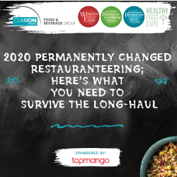 2020 Permanently Changed Restauranteering; Here's What You Need to Survive the Long-Haul